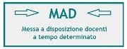 MAD – Messa a Disposizione
